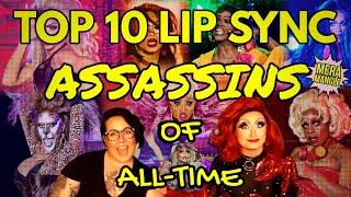 Top 10 LIP SYNC ASSASSINS of All Time! | RuPaul's Drag Race Review & Ranking