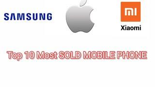 Top 10 Most SOLD MOBILE PHONE SMARTPHONE Companies/Brands | MAX Stats