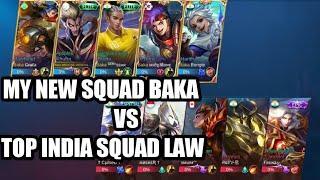 My new squad baka Vs top India squad law (5 v 5 rank match)