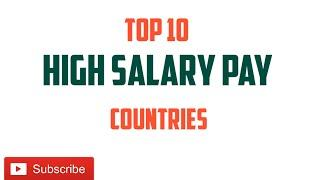 Top 10 high salary pay countries to work || Top 10 best country to work