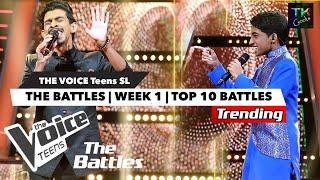 The Battles | TOP 10 Battles | The Voice Teens Sri Lanka |Week 1 |