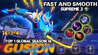 GUSION Ultra Hand Speed 999! | Top 1 Global Season 16 Gusion | Gusion Cosmic Gleam Gameplay by Fear