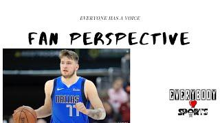 Episode 5 | Luka Doncic is a Top 10 Player right NOW  | Fan Perspective Podcast |