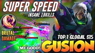 Top 1 Global S15 Gusion Insane Damage Build 18kills, Fast Hand! [ Gusion Gameplay by me good! ]